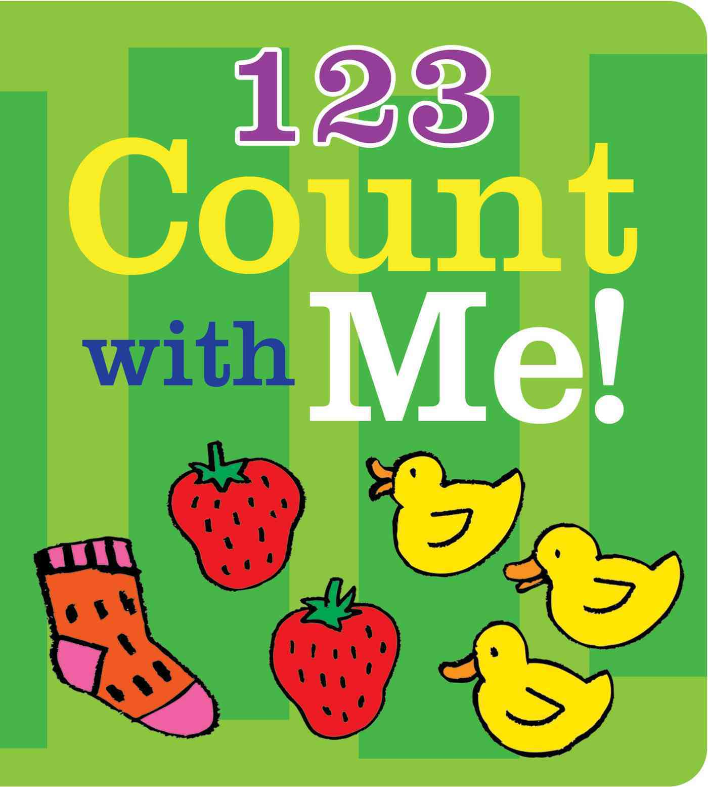 1 2 3 Count With Me! By Roffey, Maureen (ILT)
